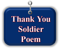 Thank You Soldier Poem - Click Here